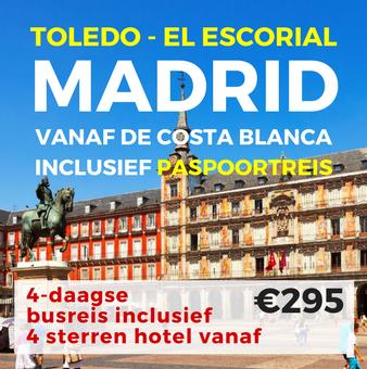 4 daagse busreis Madrid, Toledo en El Escorial (paspoortreis)
