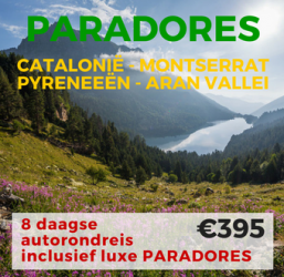 8 daagse Paradores Catalonië – Pyreneeën – Montserrat & Aran Vallei