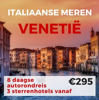 8 daagse autorondreis Italiaanse Meren en Venetië