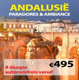 8 daagse autorondreis Paradores & Ambiance Hotels Andalusië