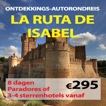 8 daagse autorondreis La Ruta de Isabel