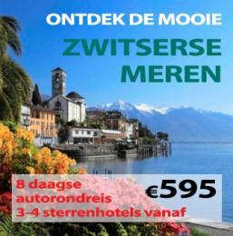 8 daagse autorondreis Ontdek de Zwitserse Meren